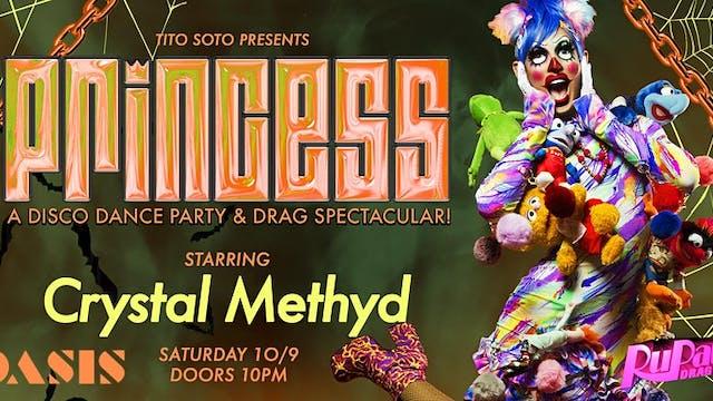 PRINCESS w/ Crystal Methyd