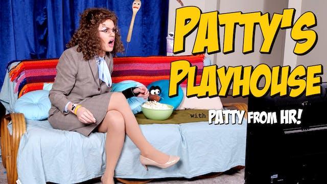 Patty's Playhouse - Jealousy