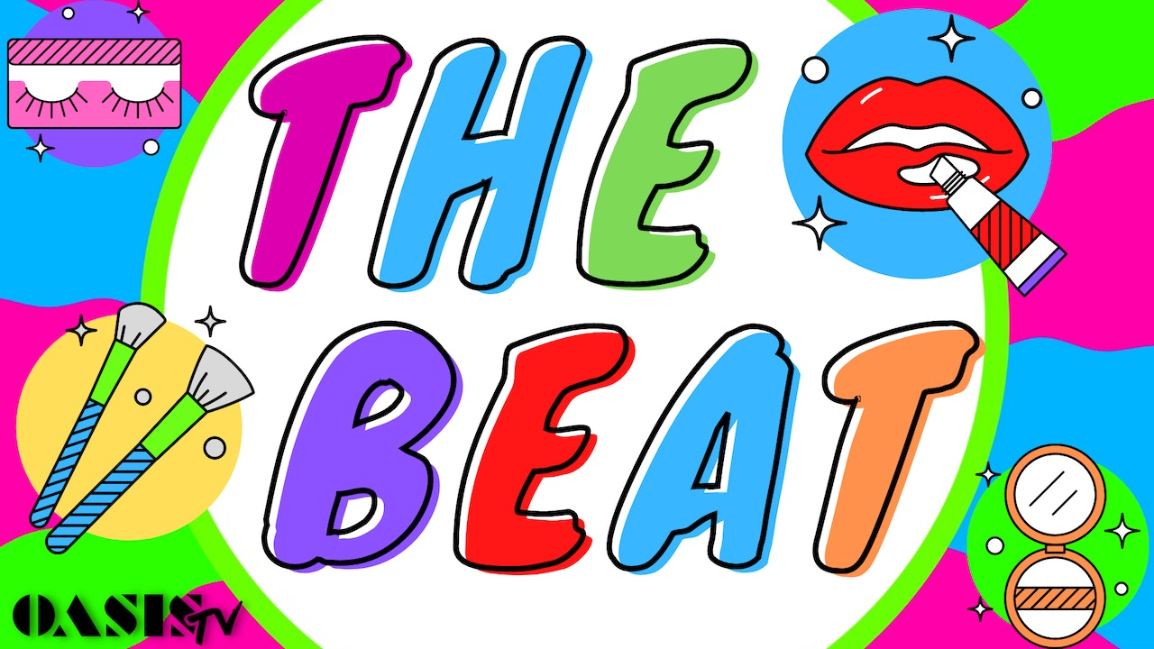 The Beat - A Makeup Show