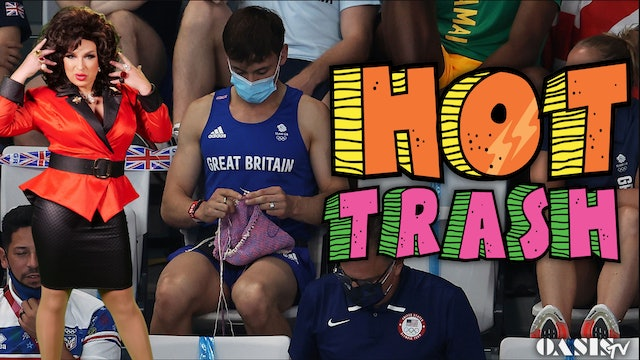 Hot Trash Ep 35: Gold Medals and Muppet Babies