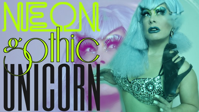NEON GOTHIC UNICORN Tonight @ 7pm