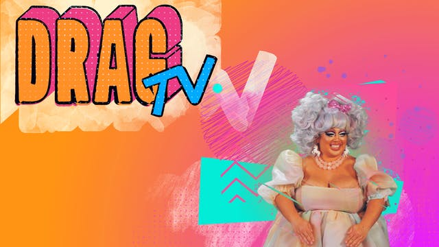 Drag TV with D'Arcy and Snaxx