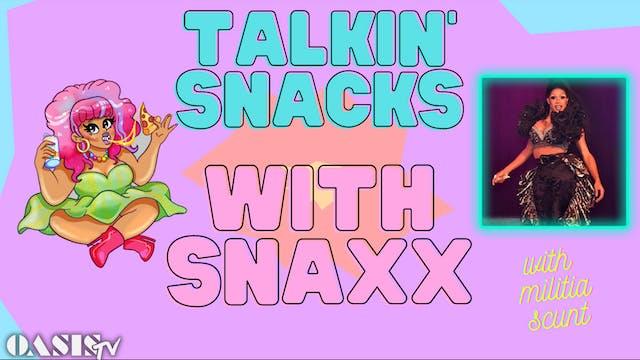 Talkin' Snacks with Snaxx - with Mili...