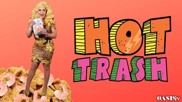 Hot Trash Episode 27: Cinnamon Shrimp