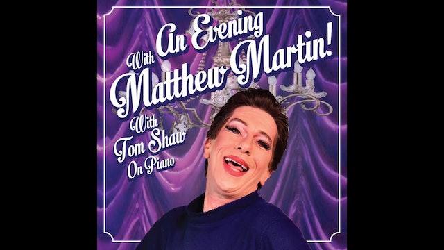 An Evening with Matthew Martin