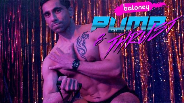 Pump & Thrust Episode 7