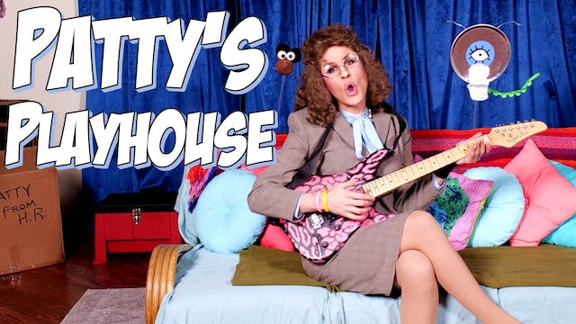 Patty's Playhouse - Transition
