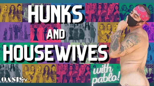 Hunks & Housewives