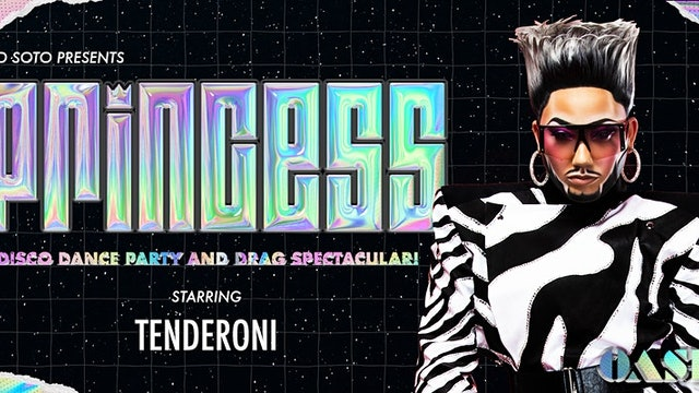 PRINCESS · W/ TENDERONI · Drag Queen of the Year 2021 WINNER (CHICAGO)