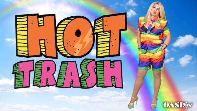 Hot Trash Episode 32: Hot Gay Pride T...