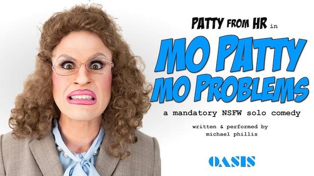 Mo Patty Mo Problems 2019