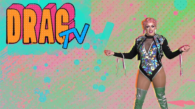 Drag TV with Carnie Asada