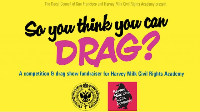 So You Think You Can Drag! 5/1 @ 8pm