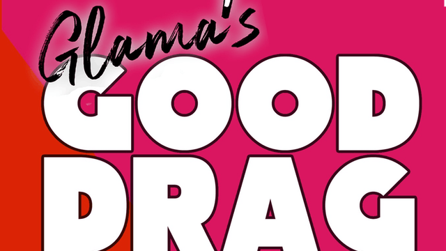 Glama's Good Drag 2/27 @ 8pm