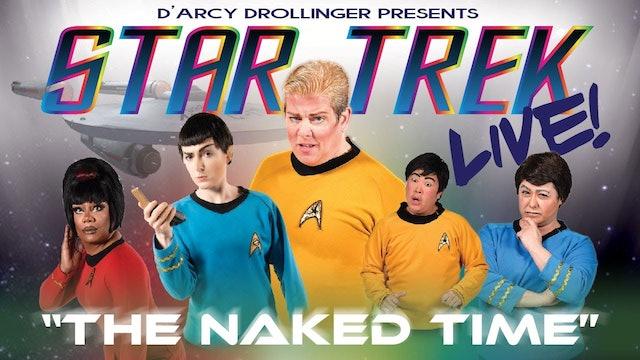 """Star Trek Live!  """"The Naked Time"""""""