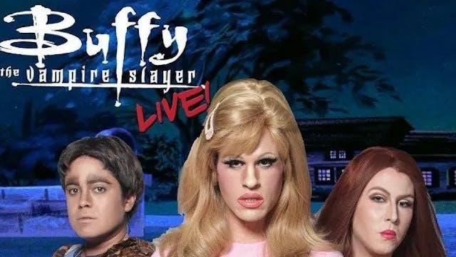 Buffy the Vampire Slayer LIVE! Season 1