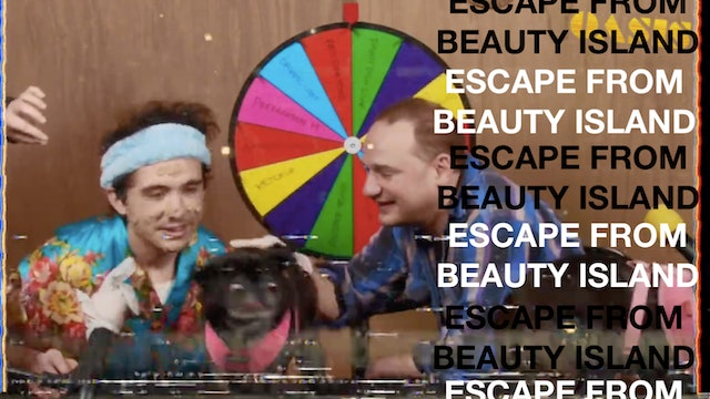Escape from Beauty Island: Episode 2