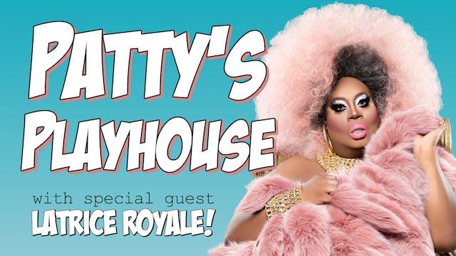 Patty's Playhouse - The Toxic Friend