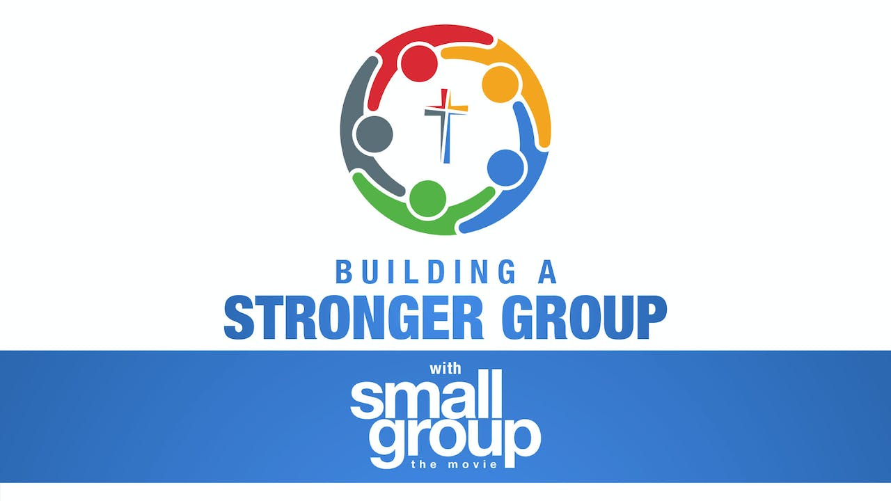 Building A Stronger Group: Study Series - Digital