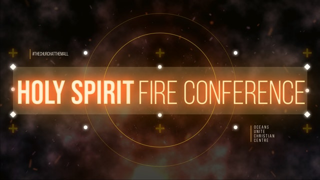 Holy Spirit Fire Conference 2021