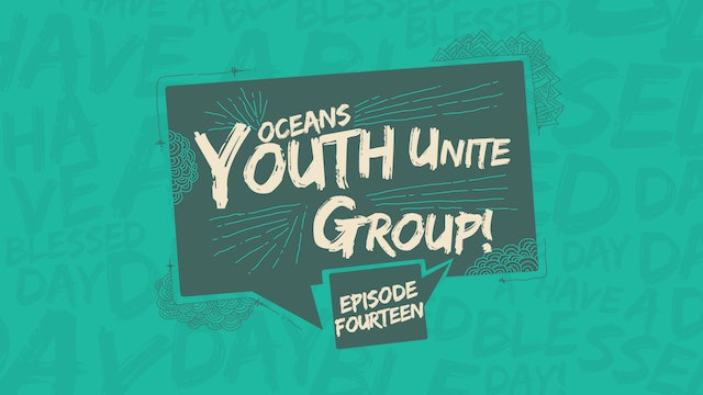 EP14 - Youth Unite Groups