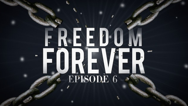 EP6  - Freedom Forever Men - Guidelines to a Surrendered Life Part 2