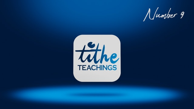 Number 9 - Tithe Teaching