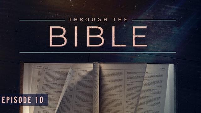 S1 E10 - Through the Bible