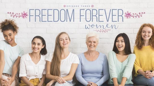 EP3 - Freedom Forever Women - Doors We Walk Through