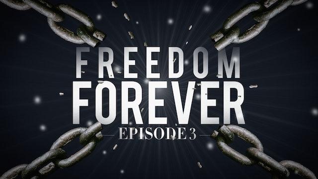 EP3  - Freedom Forever Men - Flesh vs The Holy Spirit