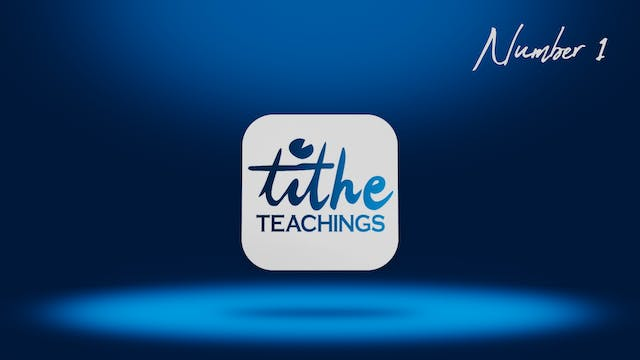 Number 1 - Tithe Teaching