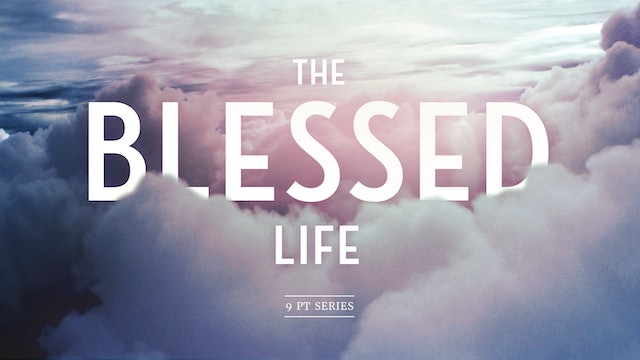 The Blessed Life Series