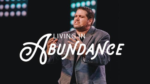 Living in Abundance