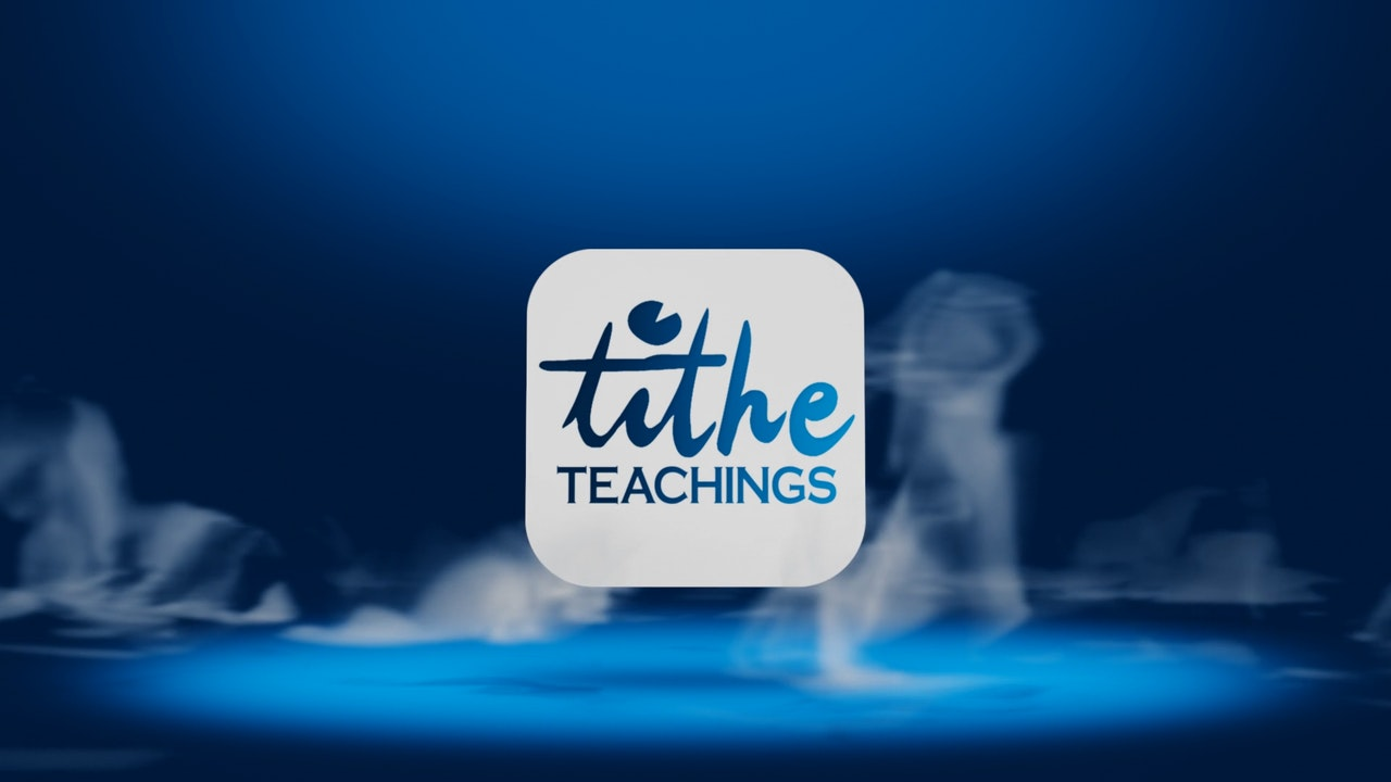 Tithe Teachings
