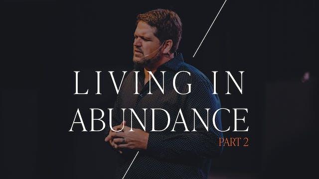 Living in Abundance Part 2