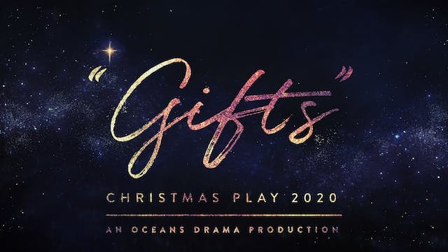 Oceans Drama Christmas Play 2020