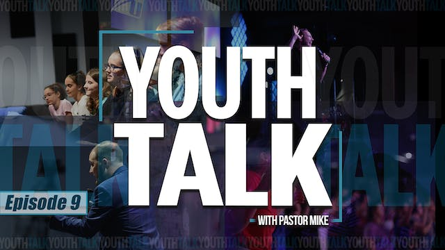 EP9 - Youth Talk