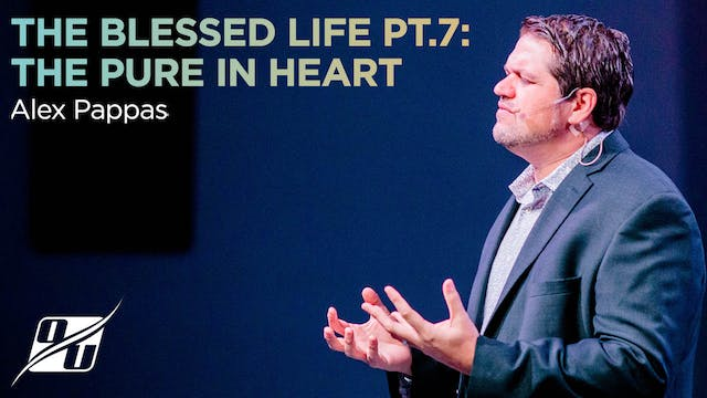 The Blessed Life - Part 7 - The Pure ...