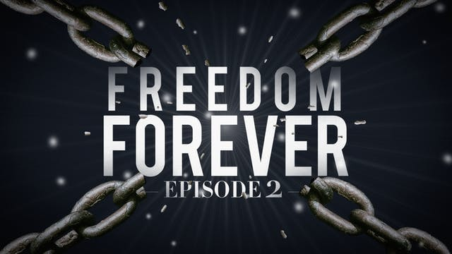 EP2  - Freedom Forever Men - Your Wea...