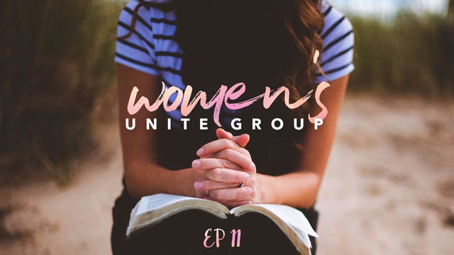 EP11 - Women's Unite Group
