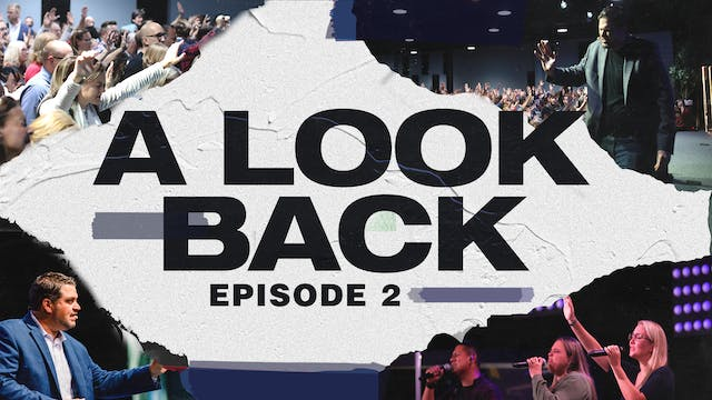 EP2 - A Look Back