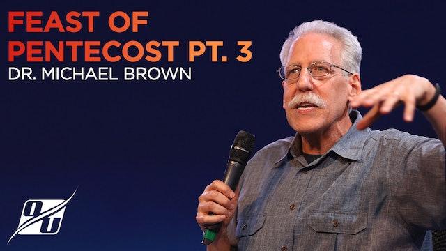 Feast of Pentecost - Part 3