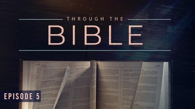 S1 E5 - Through the Bible
