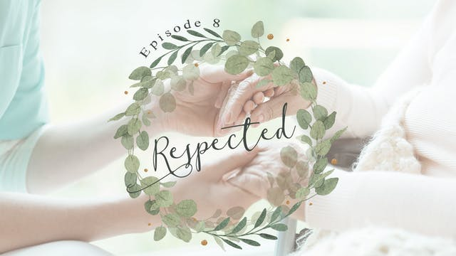 S1 E8 - Respected