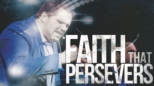 Faith that Perseveres