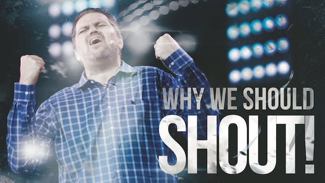 Why We Should Shout!