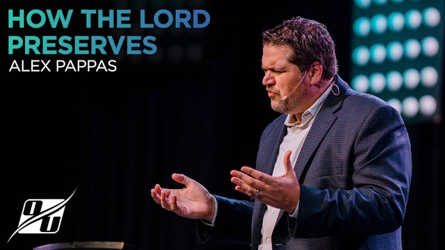 How the Lord Preserves