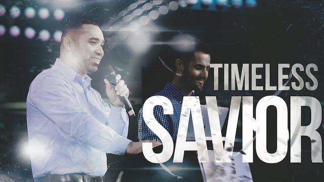 Timeless Savior