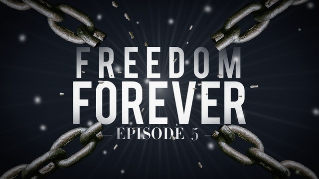 EP5  - Freedom Forever Men - Guidelines to a Surrendered Life