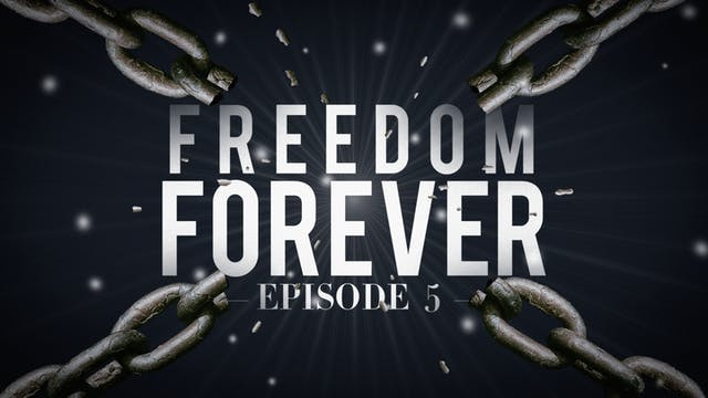 EP5  - Freedom Forever Men - Guidelin...